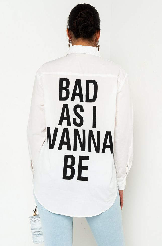 Back View Bad As I Wanna Be Shirt in Black White