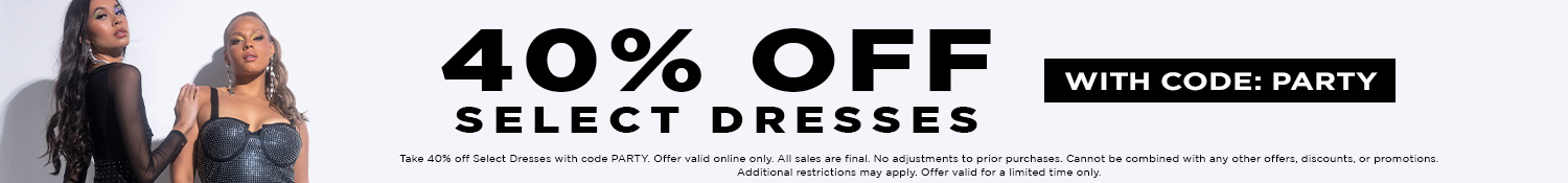 40% Off Select Dresses with code: PARTY