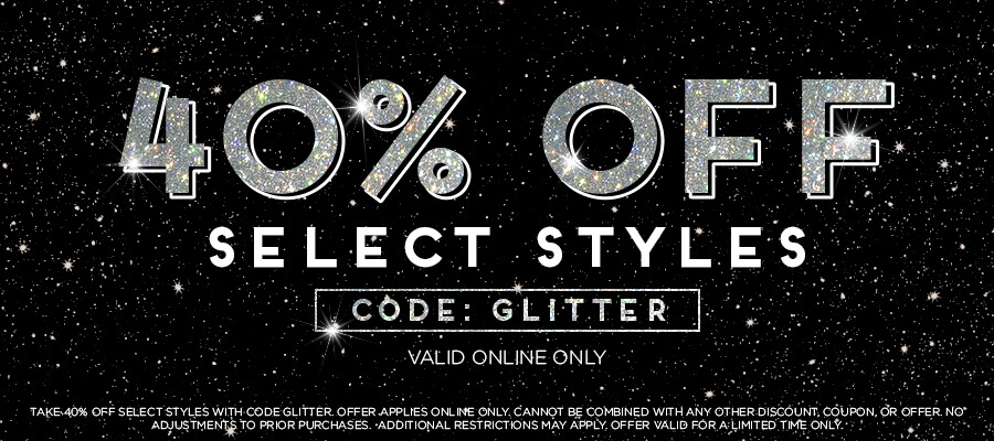 Take 40% Off Select Styles with code GLITTER.