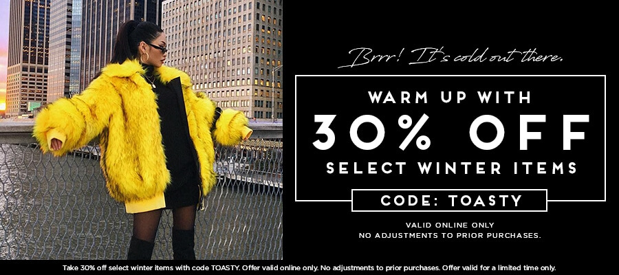 Brrr! It's Cold Out There. Warm Up With 30% Off Select Winter Items with Code TOASTY.