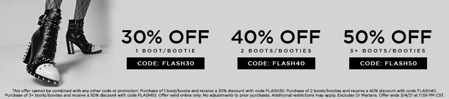 Take 30% Off 1 Boot/Bootie with code FLASH30. Take 40% Off 2 Boots/Booties with code FLASH40. Take 50% Off 3+ Boots/Booties with code FLASH50.