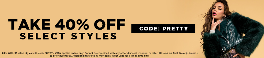 Take 40% Off select styles with code PRETTY.