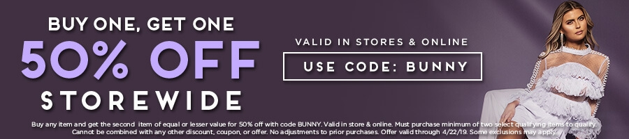 Buy One Get One 50% Off Storewide with code BUNNY.