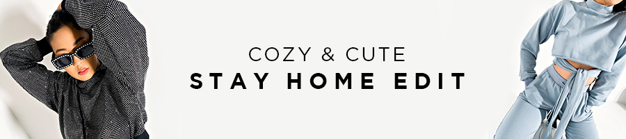 Cozy & Cute. Stay Home Edit.