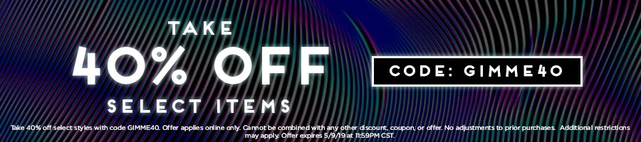 Take 40% off Select Items with code GIMME40