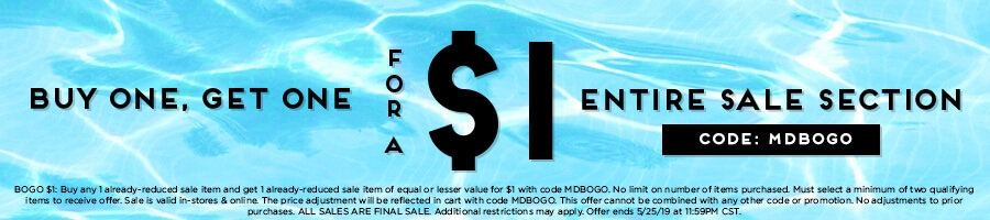Buy One, Get One for a $1 the entire Sale Section with code MDBOGO.