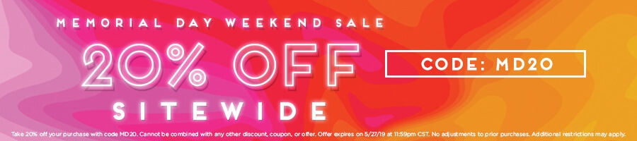 Memorial Weekend Sale! Take 20% Off Sitewide with code MD20.
