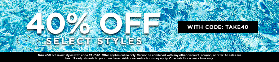 Take 40% Off Select Styles with code TAKE40.