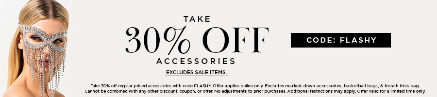 Take 30% Off Regular-Priced Accessories with code FLASHY. Excludes marked down accessories, basketball bags, & french fries bag. Valid Online Only.
