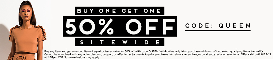Buy One Get One 50% Off Sitewide with code QUEEN.