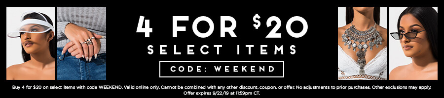 4 for $20 on select items with code WEEKEND.