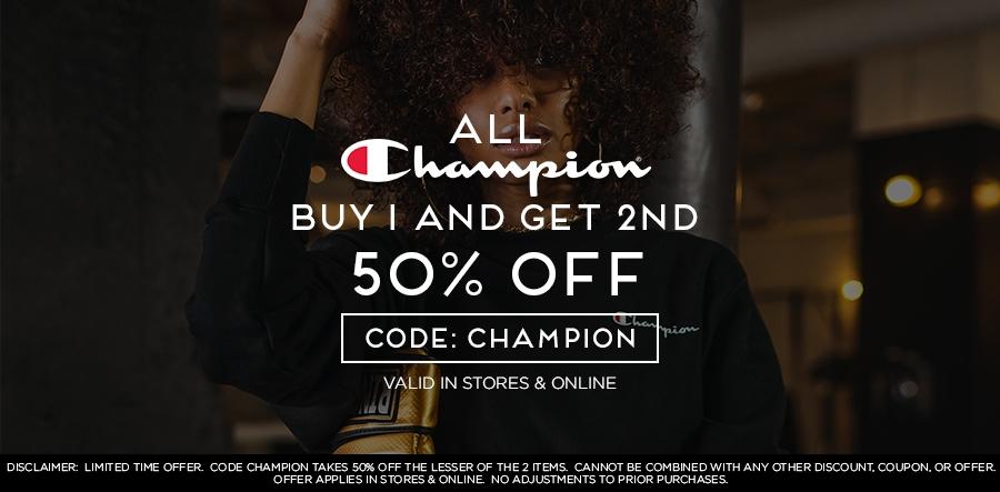 All Champion BOGO 50% Off
