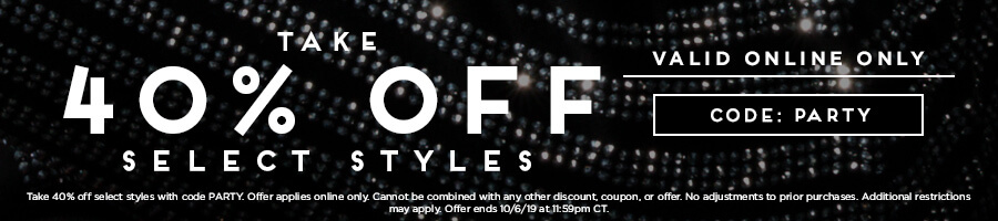 Take 40% Off Select Styles with code PARTY.