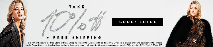 Take 10% Off Sitewide plus Free Shipping with code SHINE.