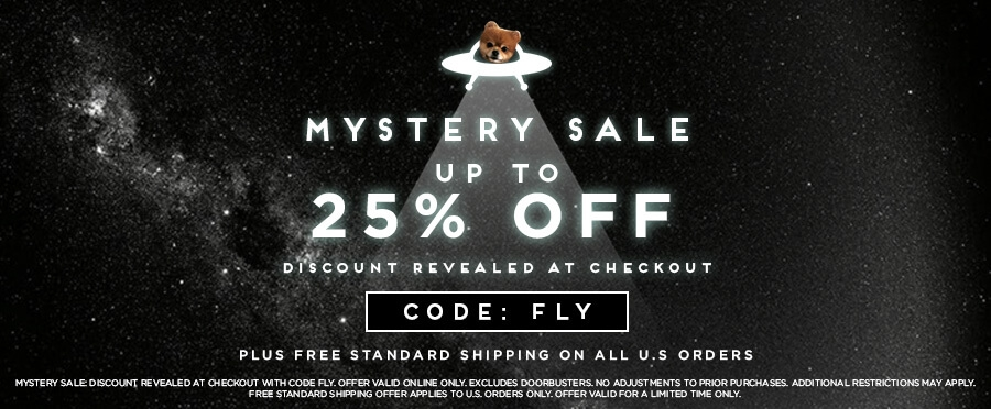 Mystery Sale up to 25% Off Plus Free Standard Shipping on All U.S. Orders with Code FLY