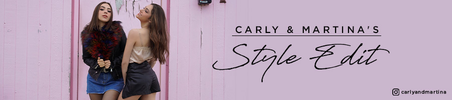 Carly & Martina's Style Edit
