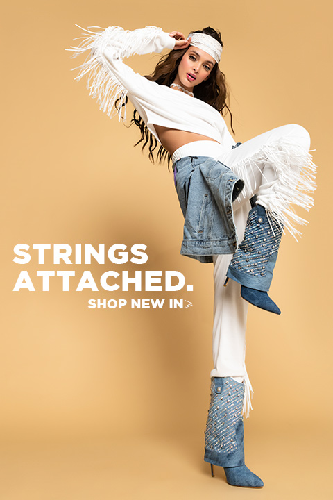 Strings Attached. Shop New In.
